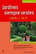 JARDINES SIEMPRE VERDES: RAPIDO Y FACIL - 9788425515781 - BEATE TAUDTE-REPP