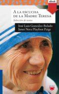 a la escucha de la madre teresa (ebook-epub) (ebook)-jose luis gonzalez-balado-janet nora playfoot page-9788428826181