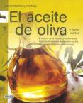 EL ACEITE DE OLIVA Y OTROS ACEITES - 9788430571581 - ENID BLYTON