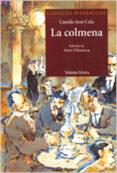 LA COLMENA (CLASICOS HISPANICOS) - 9788431666781 - CAMILO JOSE CELA