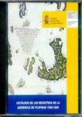 CATALOGO DE LOS REGISTROS DE LA AUDIENCIA DE FILIPINAS 1568-1808 - 9788436935981 - VV.AA.