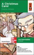 A CHRISTMAS CAROL (LEVEL PRE-INTERMEDIATE) (INCLUYE CD-ROM) - 9788448143381 - CHARLES DICKENS