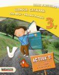 LLENGUA CATALANA, 3 EDUCACIÓ PRIMÀRIA (CATALUNYA, ILLES BALEARS) - 9788448933081 - VV.AA.
