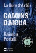 camins d'aigua (ebook)-raimon portell-9788448946081