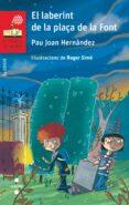 el laberint de la plaça de la font-pau joan hernandez-9788466145381