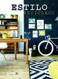 ESTILO RECICLADO - 9788466231381 - VV.AA.