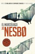 EL MURCIELAGO (HARRY HOLE 1) - 9788466329781 - JO NESBO