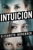 INTUICION - 9788467051681 - ELISABETH NOREBACK