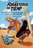 FORASTEROS DEL TIEMPO 3: AVENTURA DE LOS BALBUENA EN EL IMPERIO ROMANO - 9788467591781 - ROBERTO SANTIAGO