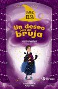magic elsa: un deseo para una bruja-kaye umansky-9788469626481
