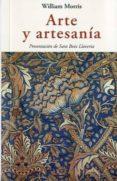 ARTE Y ARTESANIA - 9788476519981 - WILLIAM MORRIS