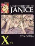 COLECCION X 91: LOS INFORTUNIOS DE JANICE 3 - 9788478332281 - ERICH VON GOTHA