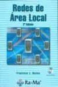 REDES DE AREA LOCAL (2ª ED.) (INCLUYE CD-ROM) - 9788478976881 - FRANCISCO JOSE MOLINA ROBLES