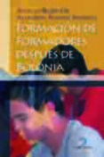 FORMACION DE FORMADORES DESPUES DE BOLONIA - 9788479789381 - A. RUBIO GIL