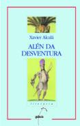 ALEN DA DESVENTURA (PREMIO BLANCO AMOR) (2ª ED.) - 9788482881881 - XAVIER ALCALA