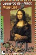 LEONARDO DA VINCI: MONA LISA - 9788489804081 - THOMAS DAVID