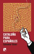 cataluña para españoles (ebook)-salvador giner-9788490976081