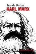 KARL MARX - 9788491811381 - ISAIAH BERLIN