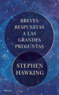 breves respuestas a las grandes preguntas (ebook)-stephen hawking-9788491990581