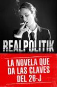 REALPOLITIK - 9788492915781 - FRANCISCO MARCO