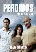 PERDIDOS Nº 3: SIMBOLOS DE VIDA - 9788493537081 - FRANK THOMPSON