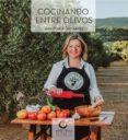 COCINANDO ENTRE OLIVOS - 9788494618581 - ANA MARIA GUTIERREZ