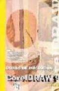 CORELDRAW 9, CURSO DE INICIACION - 9788495318381 - MAURICI BRAS