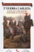 GUERREROS Y BATALLAS 35. 3ª GUERRA CARLISTA. ALPENS (1873). SOMOR ROSTRO Y SAN PEDRO DE ABANTO (1874) - 9788496170681 - CESAR ALCALA