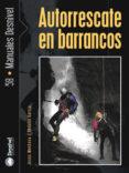AUTORRESCATE EN BARRANCOS - 9788496192881 - JESUS MONTESA