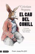 el cau del conill (ebook)-cristian segura-9788497101981