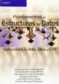FUNDAMENTOS DE ESTRUCTURAS DE DATOS: SOLUCIONE EN ADA, JAVA Y C++ - 9788497323581 - VV.AA.