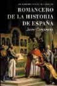 ROMANCERO DE LA HISTORIA DE ESPAÑA: DE ATAPUERCA A LOS REYES CATO LICOS - 9788497341981 - JAIME CAMPMANY