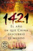 1421: EL AÑO EN QUE CHINA DESCUBRIO EL NUEVO MUNDO - 9788497935081 - GAVIN MENZIES