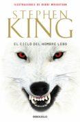 EL CICLO DEL HOMBRE LOBO - 9788499081281 - STEPHEN KING