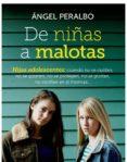 DE NIÑAS A MALOTAS (EBOOK) - 9788499707181 - ANGEL PERALBO