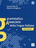 GRAMMATICA AVANZADA LINGUA ITALIANA - 9788889237281 - VV.AA.