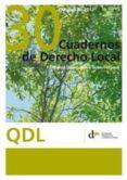 CUADERNOS DE DERECHO LOCAL 30 OCTUBRE DE 2012 - 2910015839091 - VV.AA.