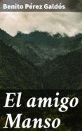 Descargar libros de italiano gratis. EL AMIGO MANSO de BENITO PEREZ GALDOS  en español 4057664098191