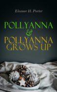 Descargar pda-ebook POLLYANNA & POLLYANNA GROWS UP 4057664560391 ePub DJVU MOBI de  en español