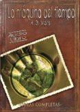 LA MAQUINA DEL TIEMPO (CD´S TRIPLE) (AUDIOLIBRO) - 8436014969491 - HERBERT GEORGE WELLS