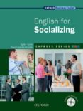 ENGLISH FOR SOCIALIZING - 9780194579391 - VV.AA.