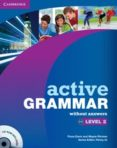 ACTIVE GRAMMAR LEVEL 2 BOOK WITHOUT ANSWERS AND CD-ROM - 9780521153591 - VV.AA.