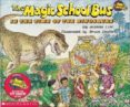 THE MAGIC SCHOOL BUS: IN THE TIME OF THE DINOSAURS - 9780590446891 - JOANNA COLE