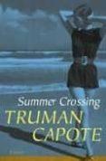 SUMMER CROSSING - 9780812976991 - TRUMAN CAPOTE