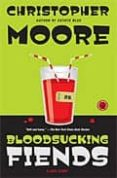 BLOODSUCKING FIENDS: A LOVE STORY - 9781416558491 - CHRISTOPHER MOORE