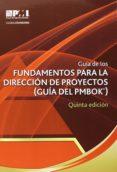 GUIA DE LOS FUNDAMENTOS PARA LA DIRECCION DE PROYECTOS - 9781628250091 - VV.AA.