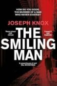 the smiling man-joseph knox-9781784162191
