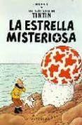 L ESTRELLA MISTERIOSA (LES AVENTURES D EN TINTIN) - 9782203752191 - HERGE