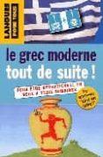 COFFRET LE GREC MODERNE TOUT DE SUITE (LIVRE + CD) - 9782266148191 - VV.AA.