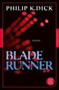 BLADE RUNNER (ALEMAN) - 9783596905591 - PHILIP K. DICK